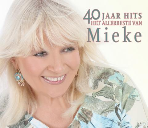 """Nieuw album: """"40 jaar hits – Het allerbeste van Mieke"""""""