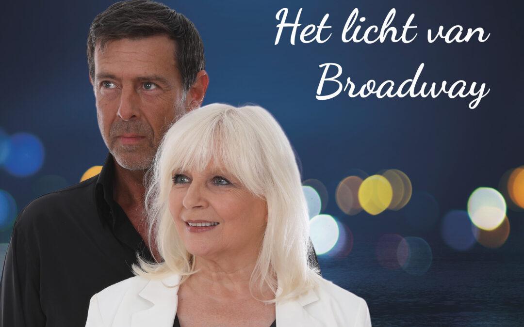 """Nieuwe single """"Het licht van Broadway"""" vanaf nu verkrijgbaar!"""